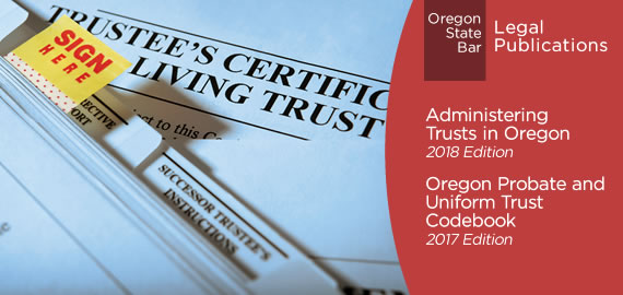 Administering Trusts in Oregon