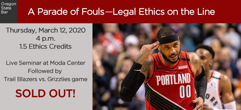 A Parade of Fouls - Legal Ethics on the Line