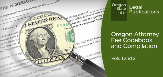 Oregon Attorney Fee Codebook and Compilation