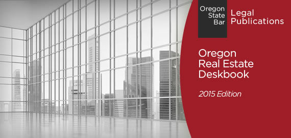 Oregon Real Estate Deskbook